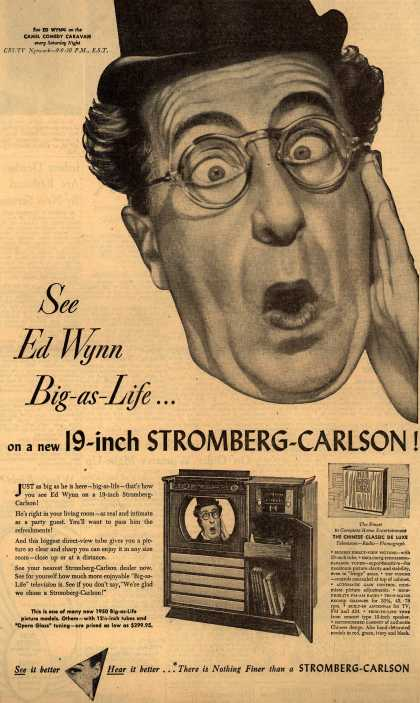 Stromberg-Carlson Company's Television – See Ed Wynn Big-As-Life... on a new 19-inch Stromberg-Carlson (1950)