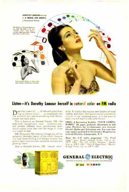 General Electric – Dorothy Lamour for GE – FM Radio (1945)