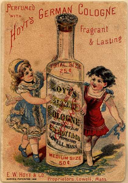 E. W. Hoyt & Co.'s cologne – Hoyt's German Cologne Fragrant and Lasting