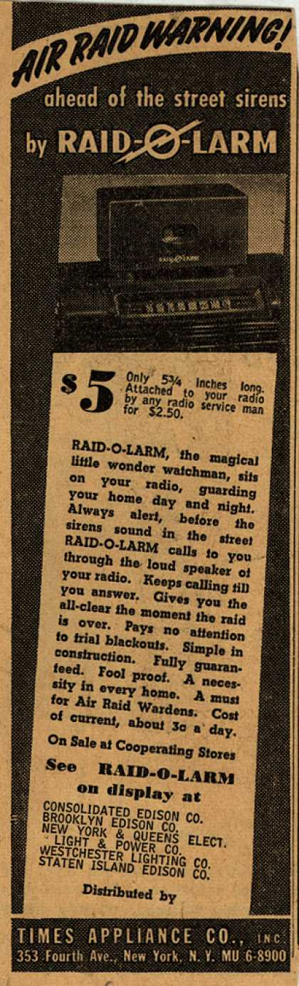 Times Appliance Company's Raid-O-Larm – Air Raid Warning! : ahead of the street sirens by Raid-O-Larm (1942)