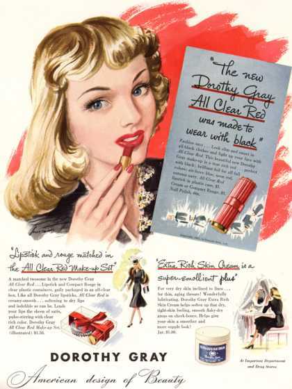 "Dorothy Gray – ""The new Dorothy Gray All Clear Red was made to wear with black"" (1941)"