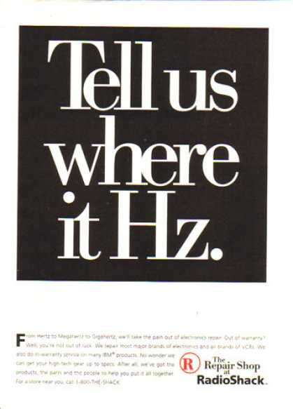 Radio Shack – Tell us where it Hz. (1996)