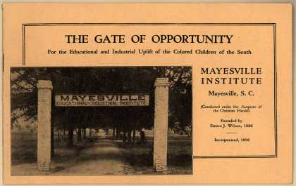 Mayesville Institute – The Gate of Opportunity, for ... Colored Children ...