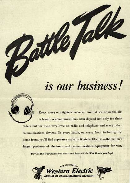 Western Electric's Radio – Battle Talk is our business (1944)
