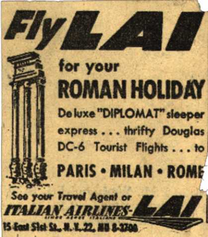 Italian Airline's Italy – Fly LAI for your Roman Holiday (1953)