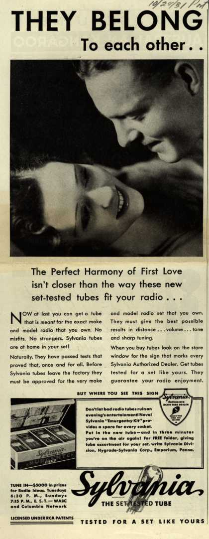 Sylvania Radio Tube's Radio Tubes – They Belong to each other... The Perfect Harmony of First Love isn't closer than the way these new set-tested tubes fit your radio... (1931)