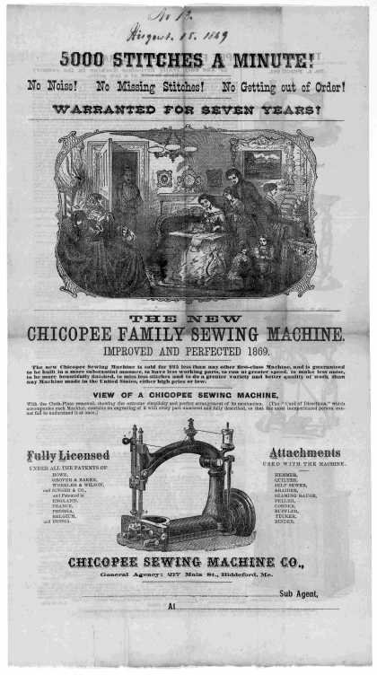 5000 stitches a minute! No noise! No missing stitches! No getting out of order! ... The new Chicopee family sewing machine improved and perfected 1869 (1869)