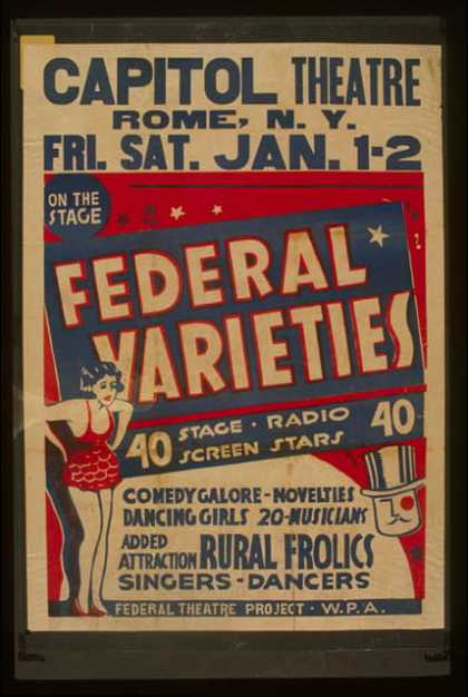 Federal Varieties – 40 stage, radio, screen stars – Comedy galore – novelties – dancing girls – 20 musicians – Added attraction Rural frolics – S (1937)