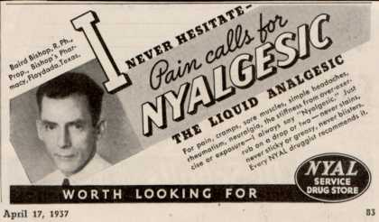 NYAL Drug Store&#8217;s Nyalgesic Liquid Analgesic &#8211; I Never Hesitate &#8211; Pain calls for Nyalgesic -The Liquid Analgesic (1937)