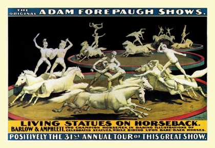 Living Statues on Horseback: The Original Adam Forepaugh Shows