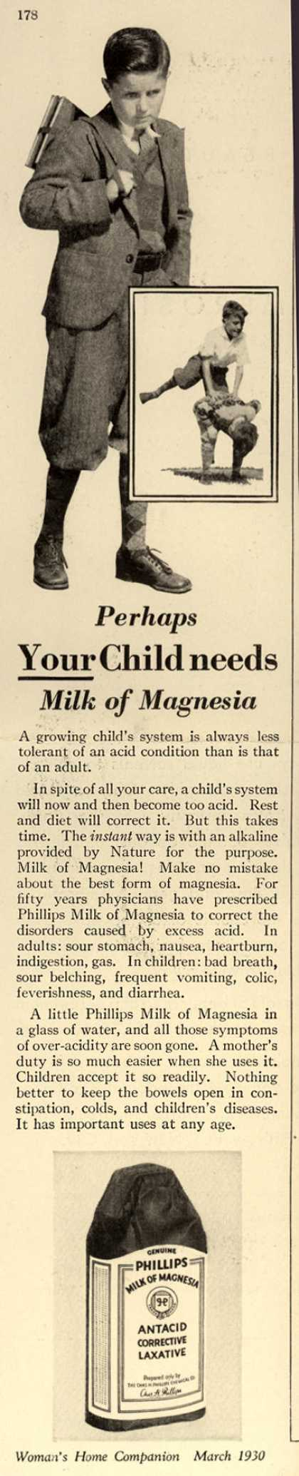 Chas. H. Phillips Chemical Co.'s Milk of Magnesia – Perhaps Your Child needs Milk of Magnesia (1930)