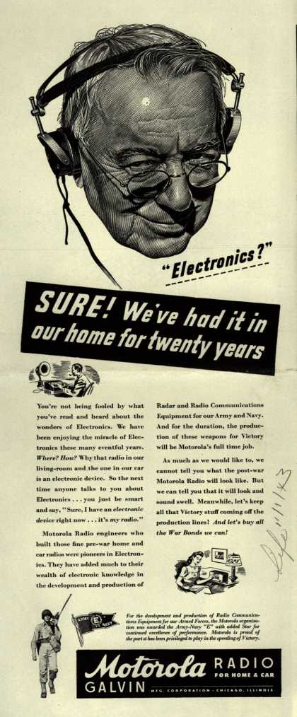 "Motorola Radio's Radio – ""Electronics?"" Sure! We've had it in our home for twenty years (1943)"