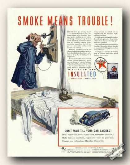 Havoline Motor Oil Smoke Means Trouble Texaco (1941)