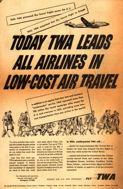 Trans World Airline's Sky Tourist Travel – Today TWA Leads All Airlines In Low-Cost Air Travel (1953)