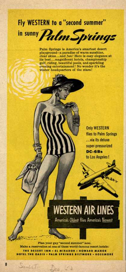 "Western Air Line's Palm Springs – Fly Western to a ""second summer"" in sunny Palm Springs (1953)"