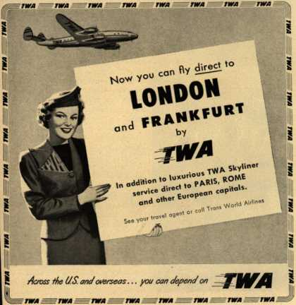 Trans World Airline's London and Frankfurt – Now you can fly direct to London and Frankfurt (1950)