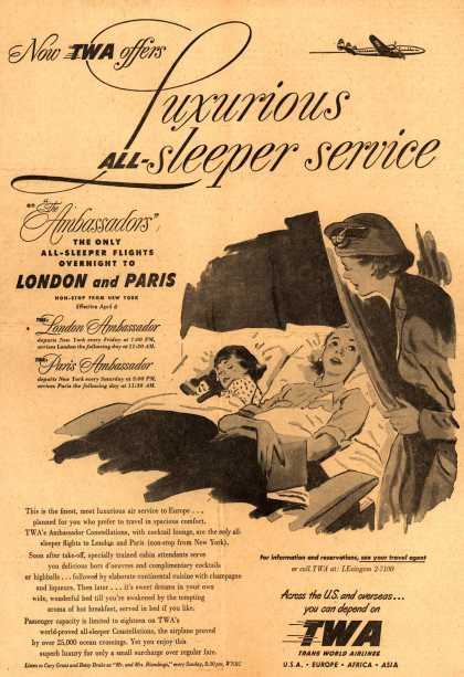 "Trans World Airline's Sleeper service to London/Paris – Now TWA offers Luxurious ALL-sleeper service on ""The Ambassadors"" the only all-sleeper flights overnight to London and Paris (1951)"