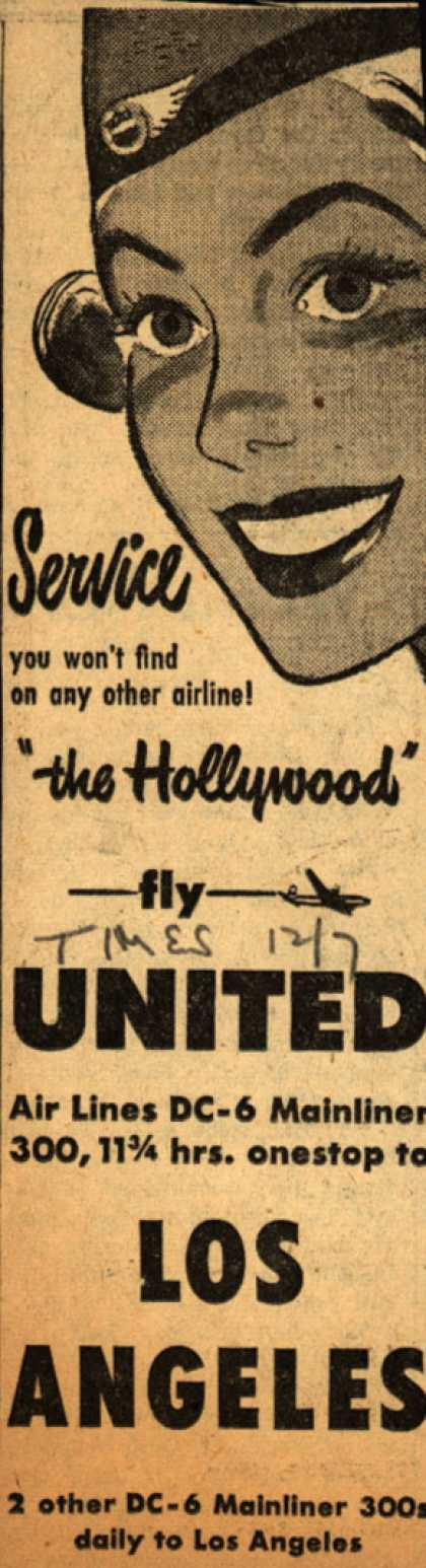 "United Air Line's Los Angeles – Service...""the Hollywood"" fly UNITED (1947)"