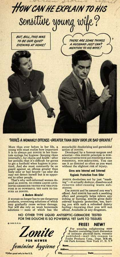 Zonite Products Corp.'s Douche – How can he explain to his sensitive young wife? (1950)