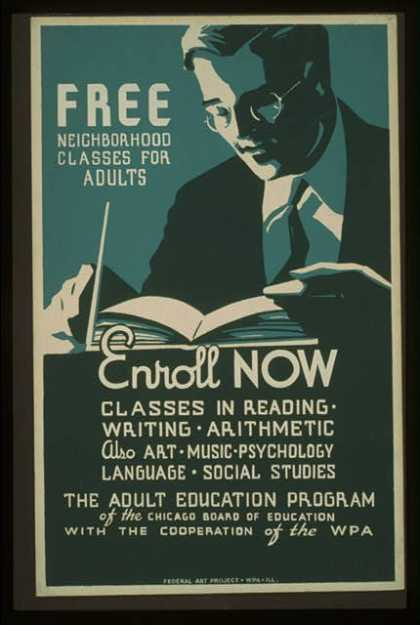 Free neighborhood classes for adults – Enroll now – Classes in reading – writing – arithmetic – also art – music – psychology – language – social s (1937)