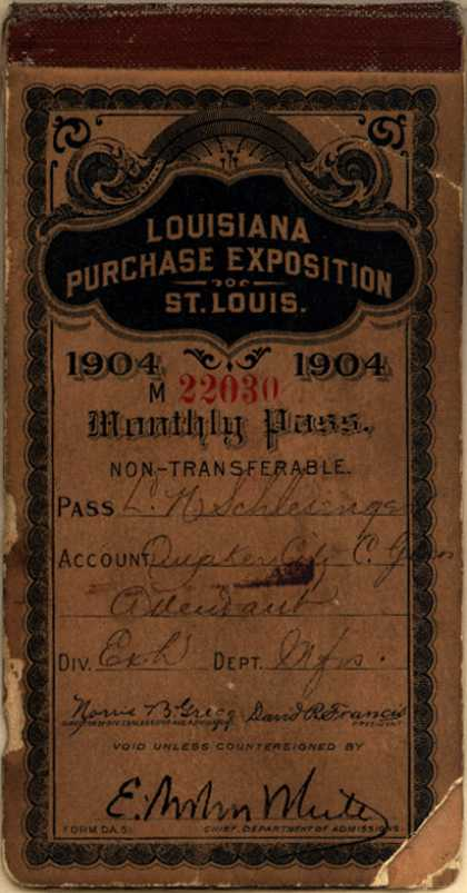 Louisiana Purchase Exposition – Louisiana Purchase Exposition...Monthly Pass (1904)