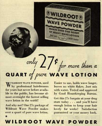Wildroot Company's Wildroot Wave Powder – Only 27 cents for more than a Quart of pure Wave Lotion (1932)