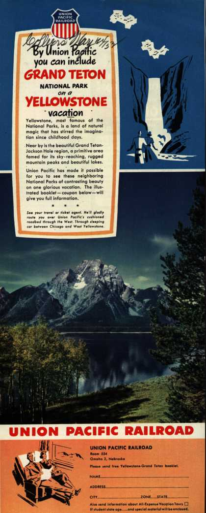 Union Pacific Railroad's Yellowstone-Grand Teton – By Union Pacific you can include Grand Teton National Park on a Yellowstone Vacation (1952)