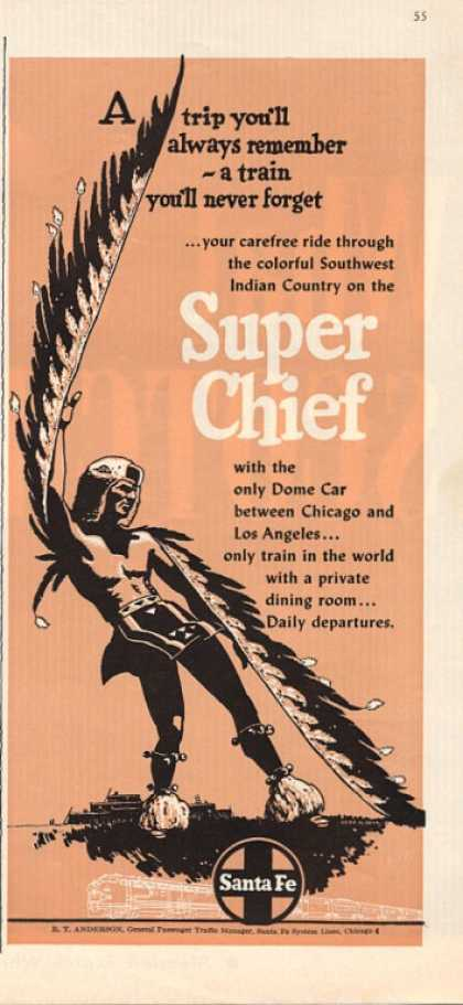 Santa Fe Rail Road Super Chief (1952)
