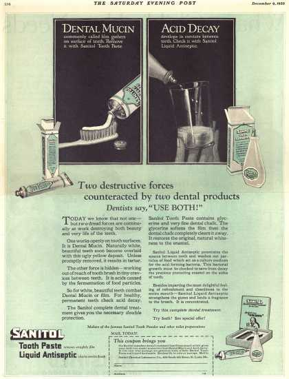 "Sanitol Chemical Laboratory Company's Sanitol Tooth Paste and Liquid Antiseptic – Two destructive forces counteracted by two dental products Dentists say, ""Use Both!"" (1922)"