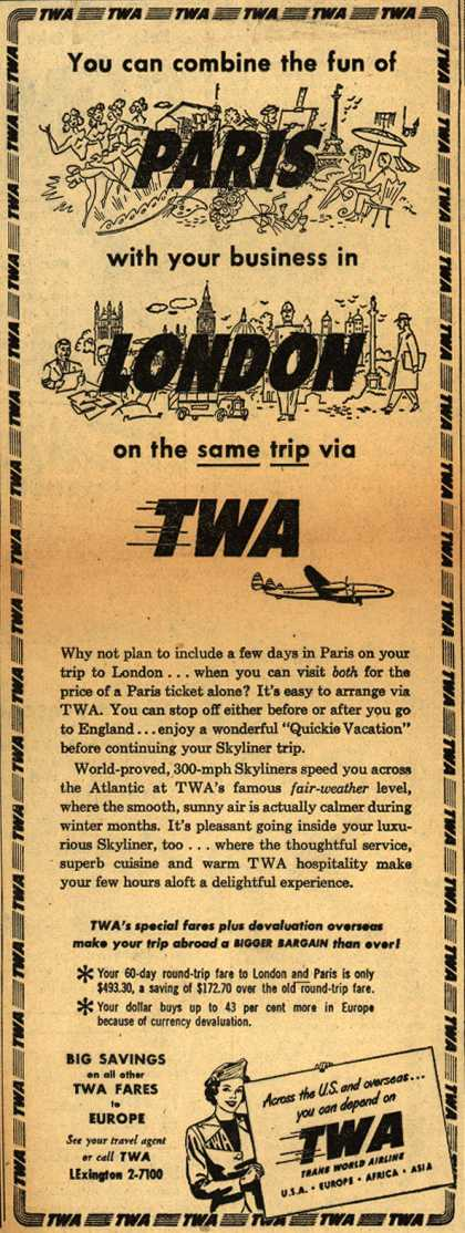 Trans World Airline's Paris and London – You can combine the fun of Paris with your business in London on the same trip via TWA (1949)
