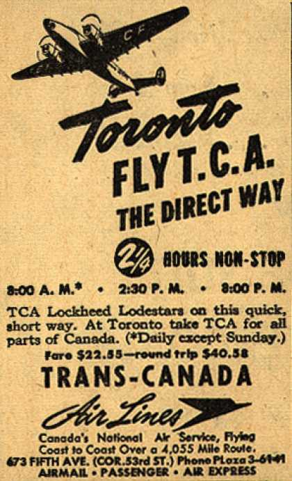 Trans-Canada Air Line's Toronto – Toronto Fly T.C.A. The Direct Way (1942)