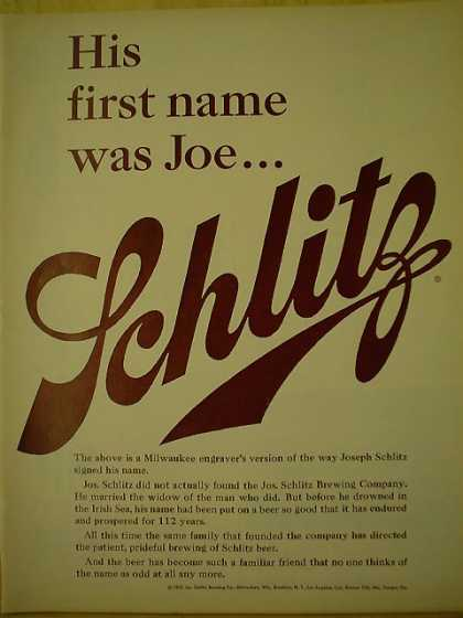 Schlitz Beer His name was Joe Joseph Schlitz (1961)