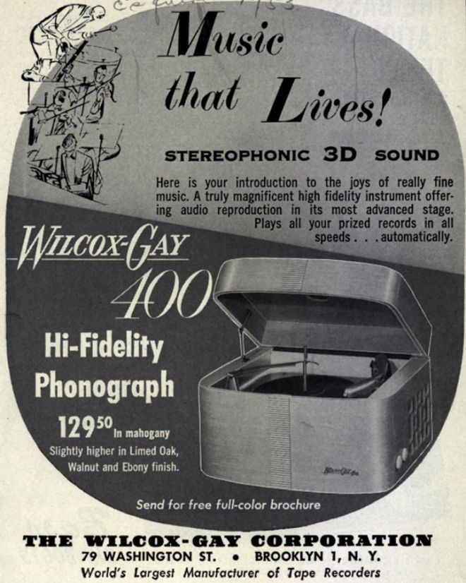 Wilcox-Gay Corporation's Wilcox-Gay 400 Hi-Fi Phonograph ? Music That Lives!