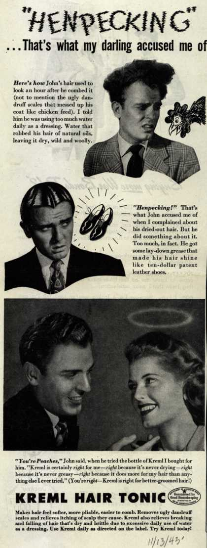 "Kreml's hair tonic – ""HENPECKING""... That's what my darling accused me of (1943)"