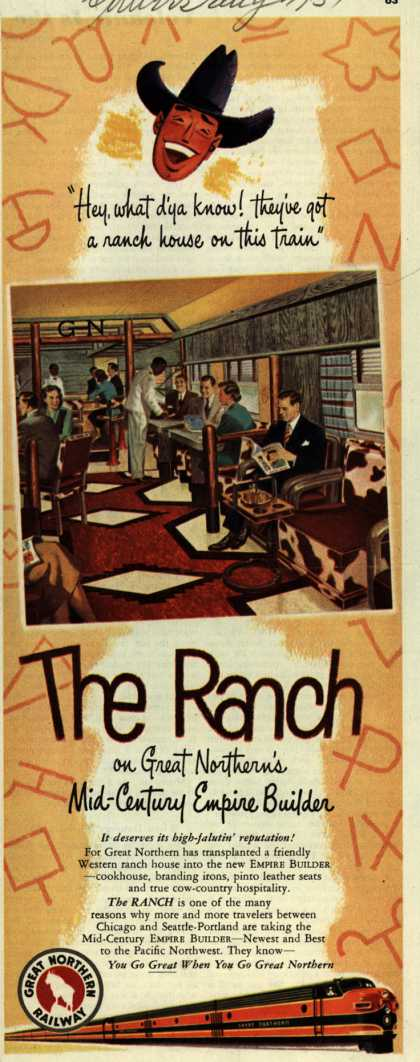 "Great Northern Railway's The Ranch – ""Hey, what d'ya know! They've got a ranch house on this train"" (1951)"