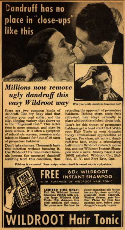 "Wildroot Company's Wildroot Hair Tonic – Dandruff has not place in ""close-ups"" like this (1937)"
