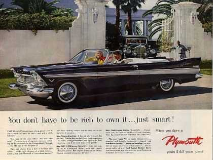"Plymouth Car Ad ""You Don't Have To Be Rich... (1957)"