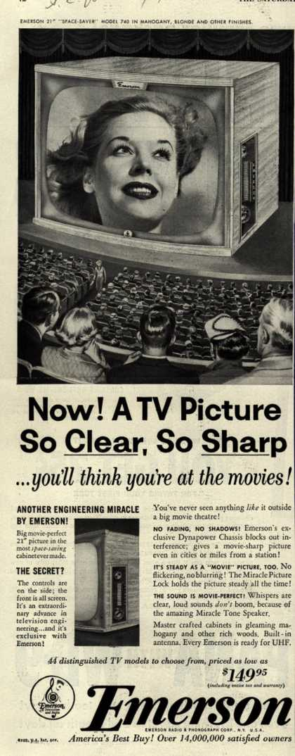 Emerson Radio and Phonograph Corporation's Television – Now! A TV Picture So Clear, So Sharp... you'll think you're at the movies (1953)