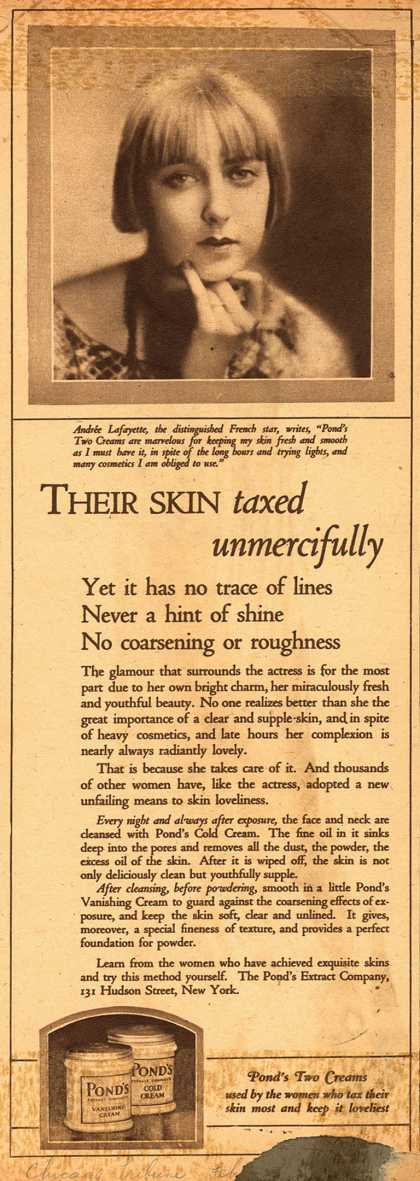 Pond's Extract Co.'s Pond's Cold Cream and Vanishing Cream – Their Skin taxed unmercifully. (1924)