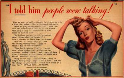 "Procter & Gamble Co.'s Ivory Soap – ""I TOLD him people were talking!"" (1942)"