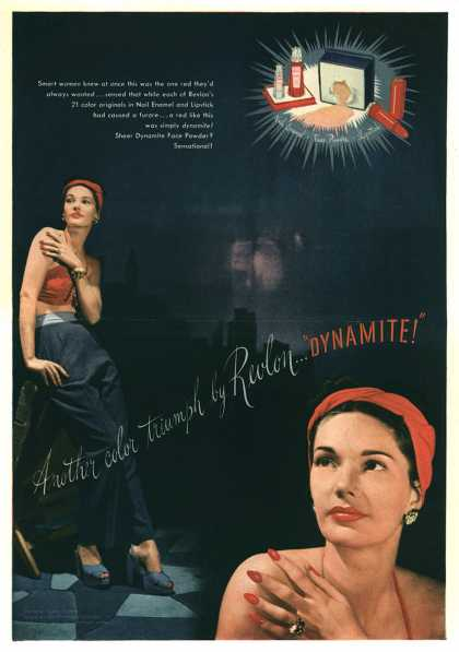 "Revlon's Dynamite Lipstick – Another color triumph by Revlon...""Dynamite!"" (1945)"