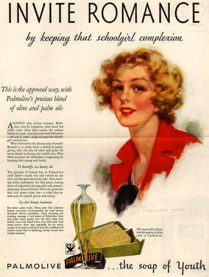 Palmolive Company's Palmolive Soap – Invite Romance by keeping that schoolgirl complexion. This is the approved way, with Palmolive's precious blend of olive and palm oils. (1933)