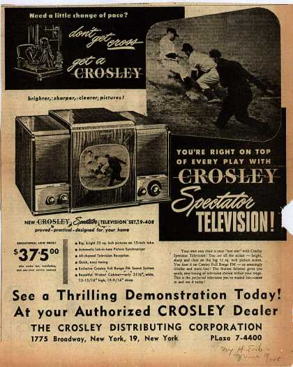 Crosley Distributing Corporation's Crosley Spectator Television – Need a little change of pace? (1948)