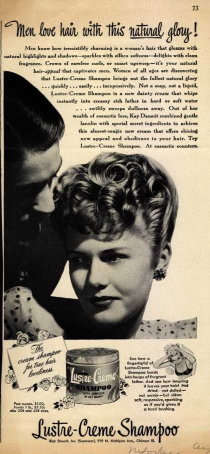 Kay Daumit's Lustre-Creme Shampoo – Men love hair with this natural glory (1947)