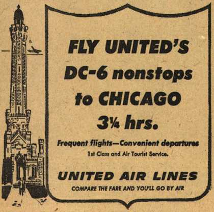 United Air Line's Chicago – Fly United's DC-6 nonstops to Chicago 3 1/4 hrs. (1953)
