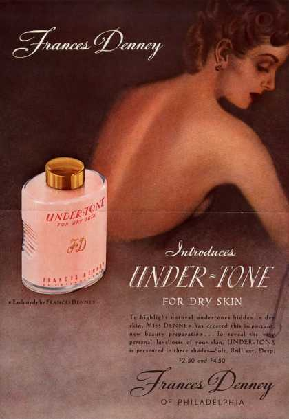 Frances Denney's Under-Tone – Frances Denney Introduces Under-Tone For Dry Skin (1939)