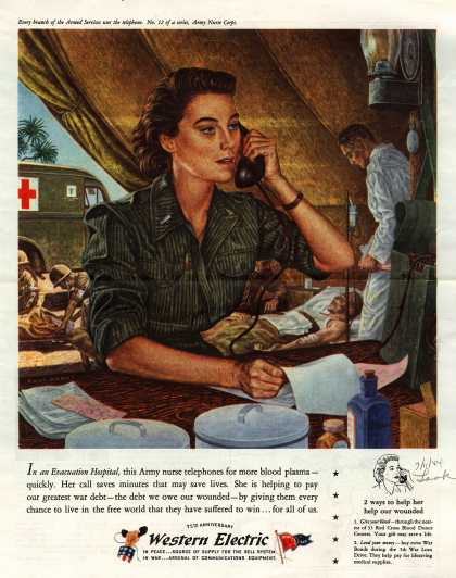 Western Electric's War Movement – In an Evacuation Hospital, this Army nurse telephones for more blood plasma – quickly. (1944)