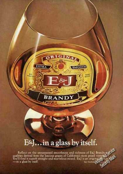 E&j Brandy...in a Glass By Itself. Rare (1977)