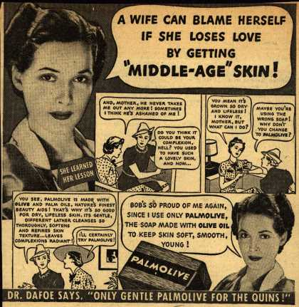 "Palmolive Company's Palmolive Soap – A Wife Can Blame Herself If She Loses Love By Getting ""Middle-Age"" Skin (1938)"