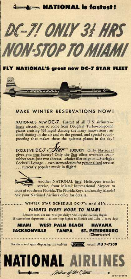 National Airline's DC-7 – DC-7! Only 3 1/2 Hrs Non-Stop To Miami (1953)